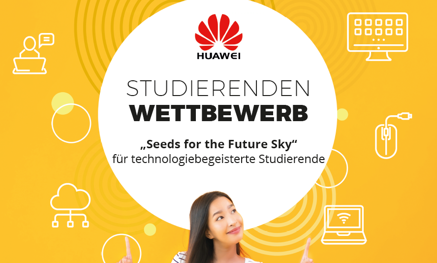 "Huawei Studierendenwettbewerb ""Seeds for the Future Sky"""